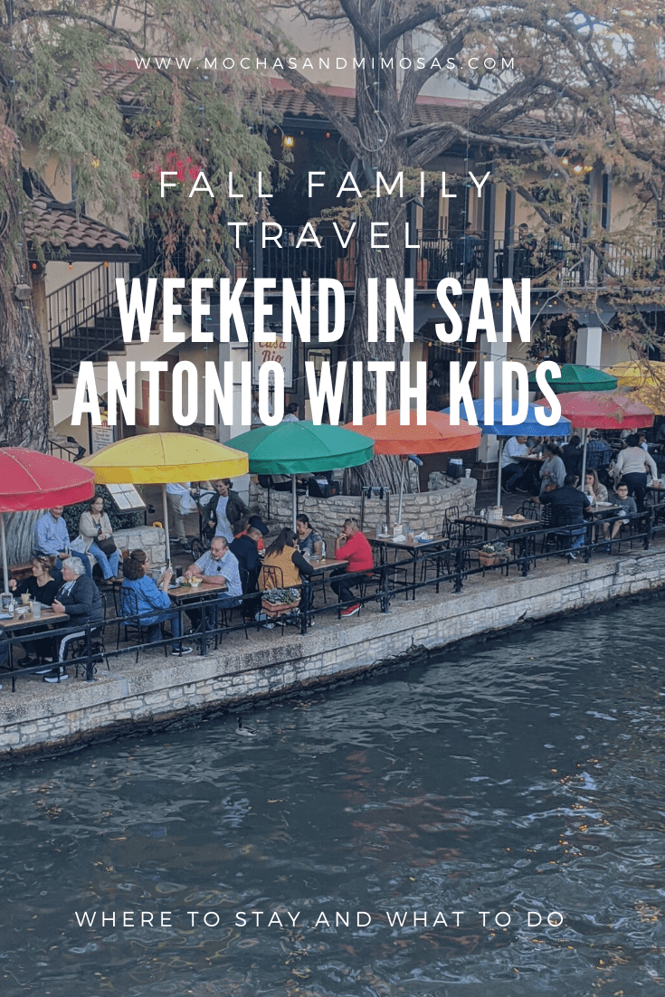 Fall Travel:  Things to Do in San Antonio with Kids