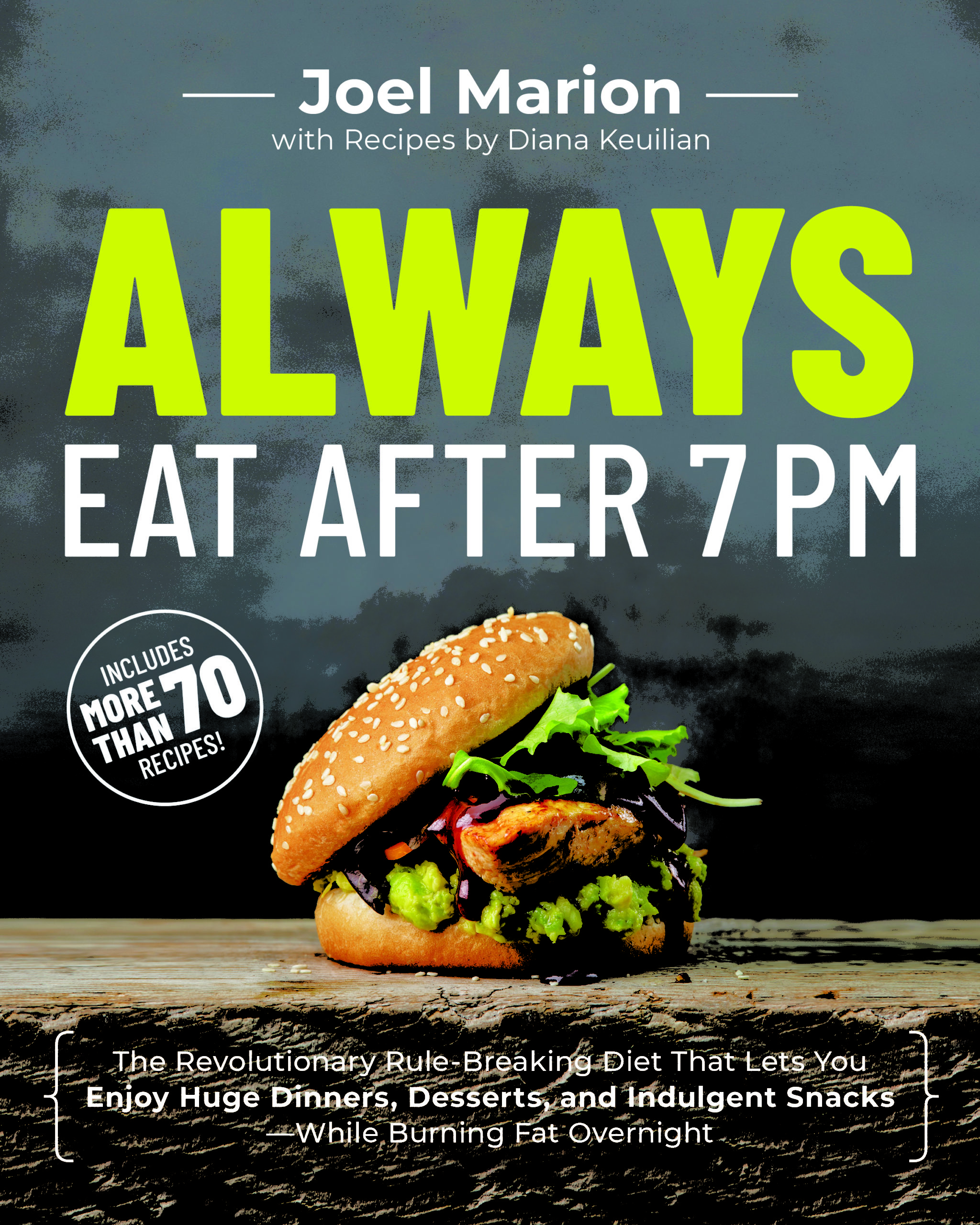 Always Eat After 7 PM Book