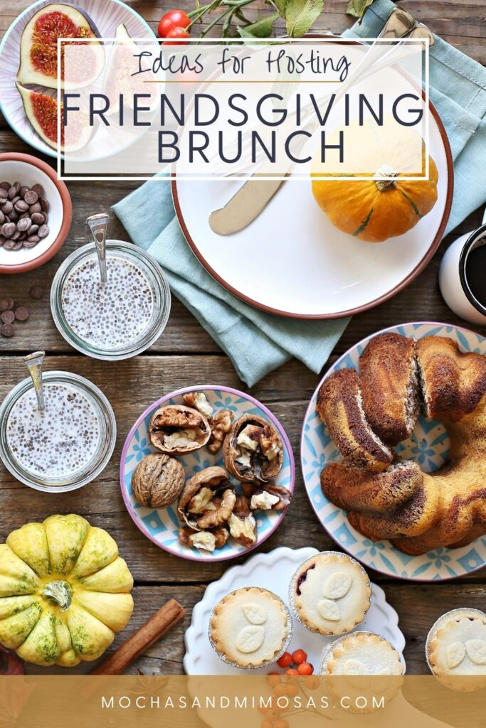 Friendsgiving Brunch Ideas