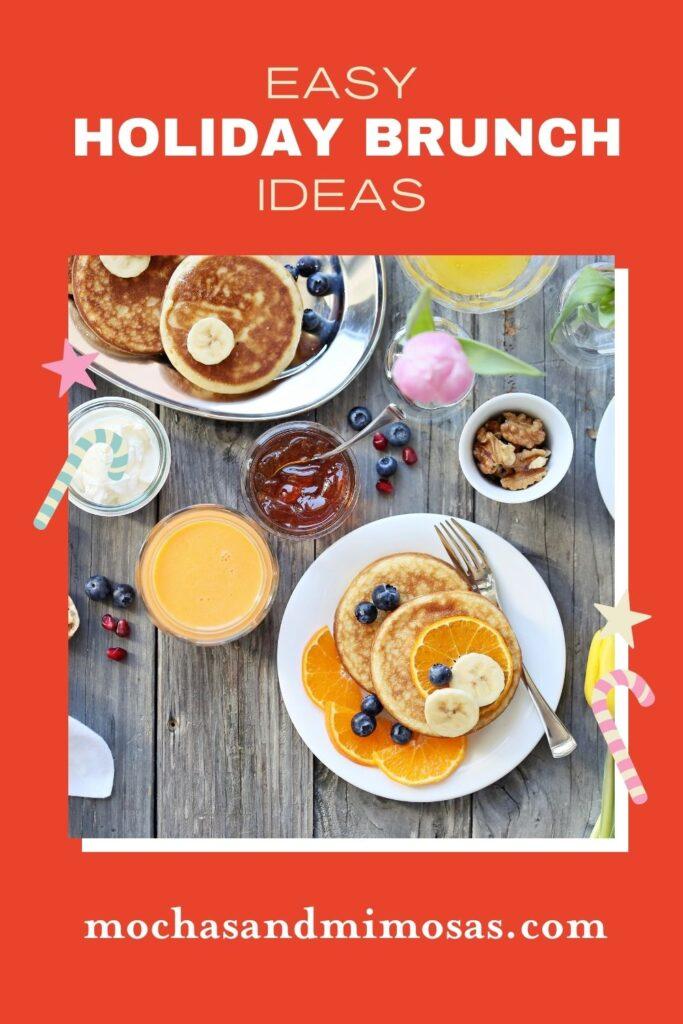 Easy holiday brunch ideas